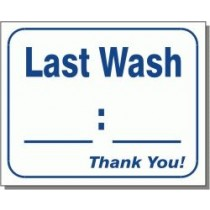 """L123 Last Wash Thank You Sign 10"""" X 12"""""""
