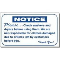 """Notice Please Check Washers And Dryers Before Using Them Sign 10"""" X 16"""""""