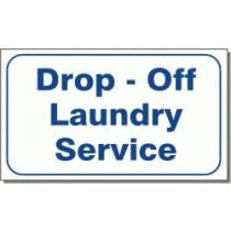 """L324 Drop Off Laundry Service Sign 10"""" X 16"""""""