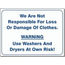 """We Are Not Responible For Loss Or Damage Of Clothes Warning Sign 15.5"""" X 19"""""""