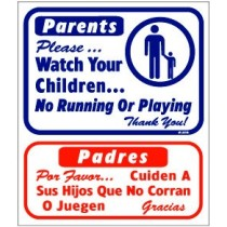"English / Spanish - Parents Please Watch Your Children Sign 13.5"" X 16"""