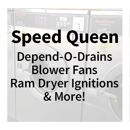 Speed Queen Laundry Parts - Depend-o-Drains, Blower Fans, Ram Dryer Ignitions & More!